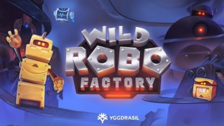 Yggdrasil Gaming introduces new high-voltage slot Wild Robo Factory