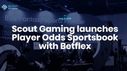 "Scout Gaming Group launches its new Betflex enhanced ""player odds sportsbook"""