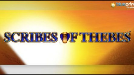 Blueprint Gaming Limited unveils Scribes of Thebes video slot