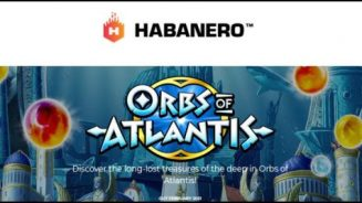 Habanero Systems BV dives deep with new Orbs of Atlantis video slot