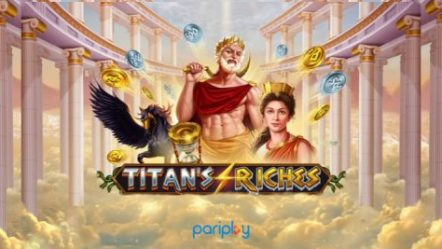 "Pariplay's new action-packed video slot Titan's Riches to appeal to ""treasure-seekers everywhere"""