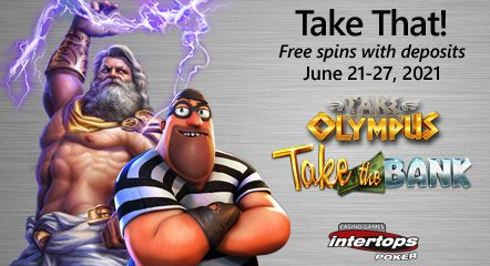 Intertops Poker announces new extra spins week with Take the Bank and Take Olympus